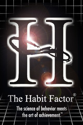 The Habit Factor® will make all your wildest dreams come true